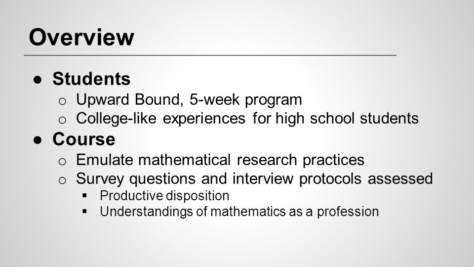 Overview Students Course Upward Bound, 5-week program
