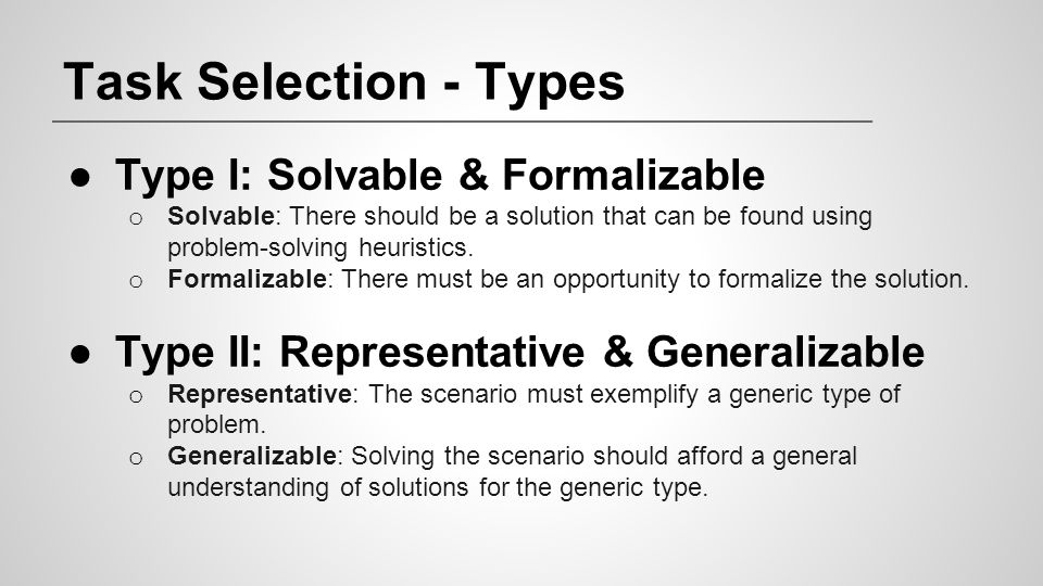 Task Selection - Types Type I: Solvable & Formalizable