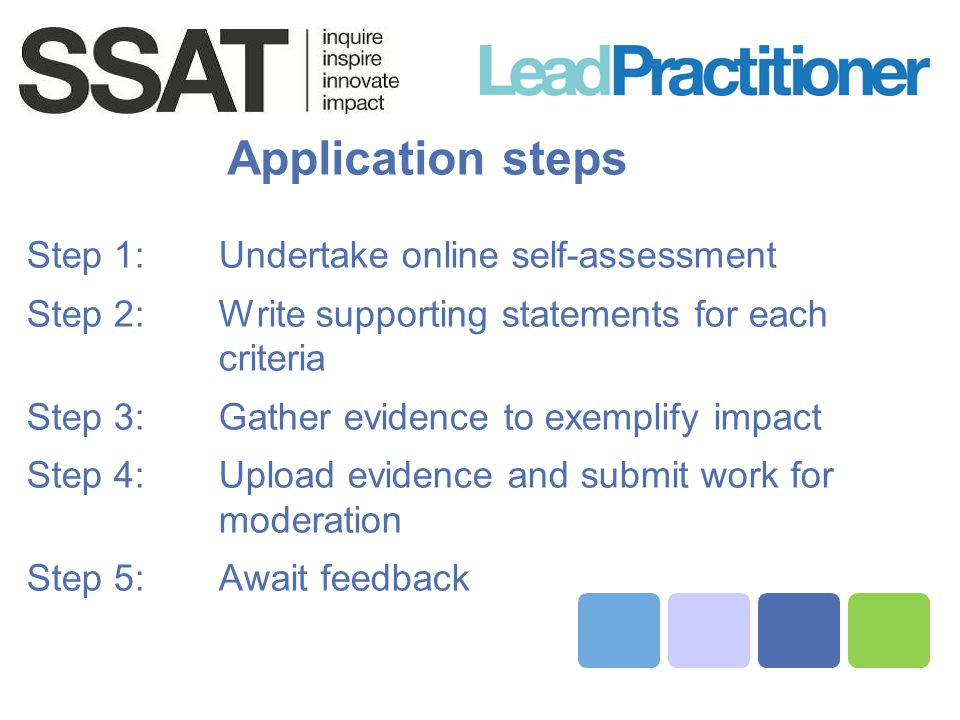 Application steps Step 1: Undertake online self-assessment