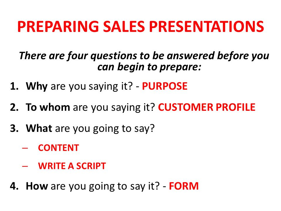 PREPARING SALES PRESENTATIONS