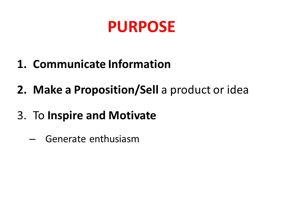 PURPOSE Communicate Information