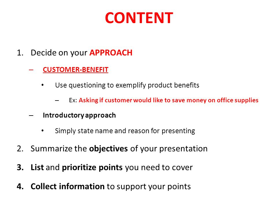 CONTENT Decide on your APPROACH