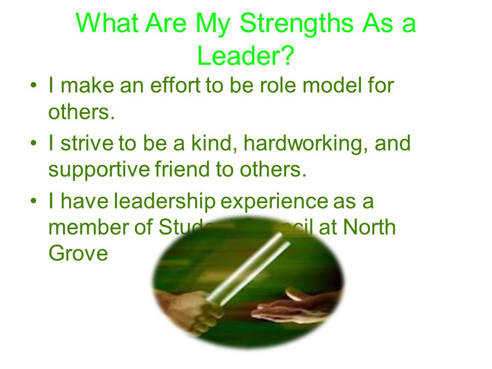 What Are My Strengths As a Leader