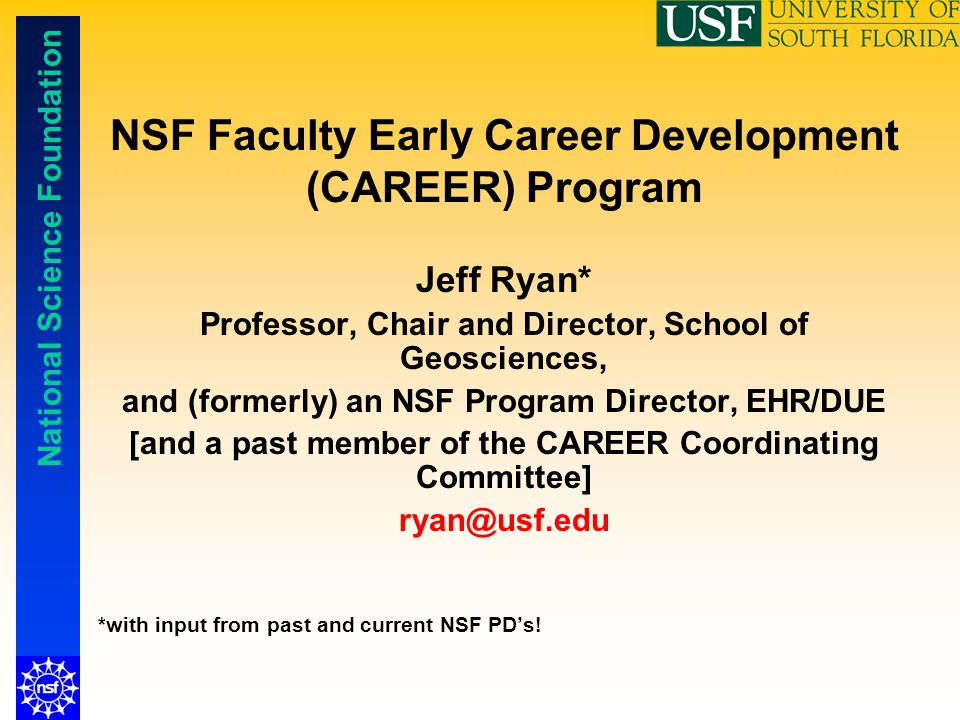 NSF Faculty Early Career Development (CAREER) Program