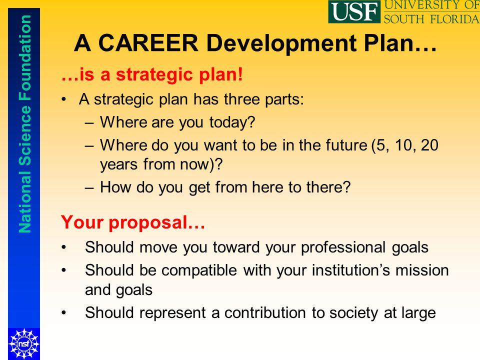 A CAREER Development Plan…