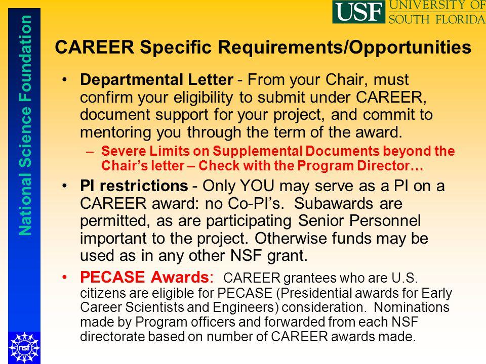 CAREER Specific Requirements/Opportunities