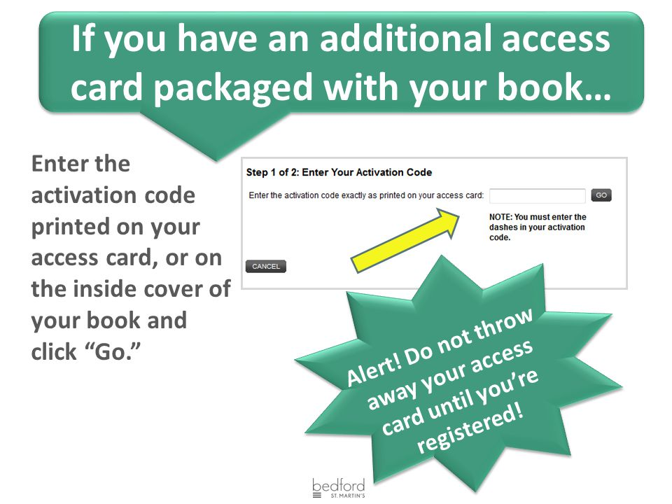 If you have an additional access card packaged with your book…
