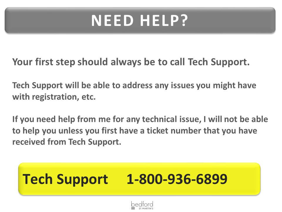 NEED HELP Tech Support 1-800-936-6899