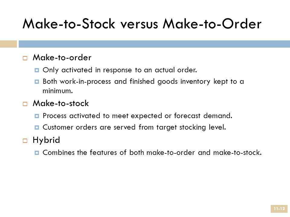 Make-to-Stock versus Make-to-Order