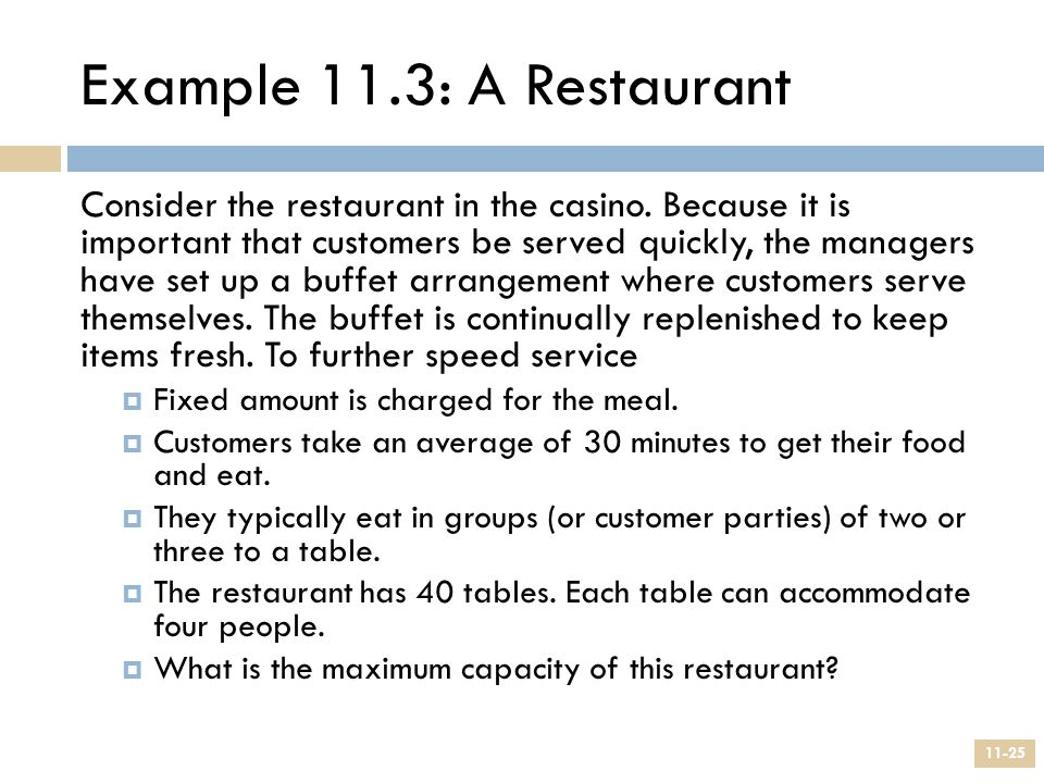 Example 11.3: A Restaurant