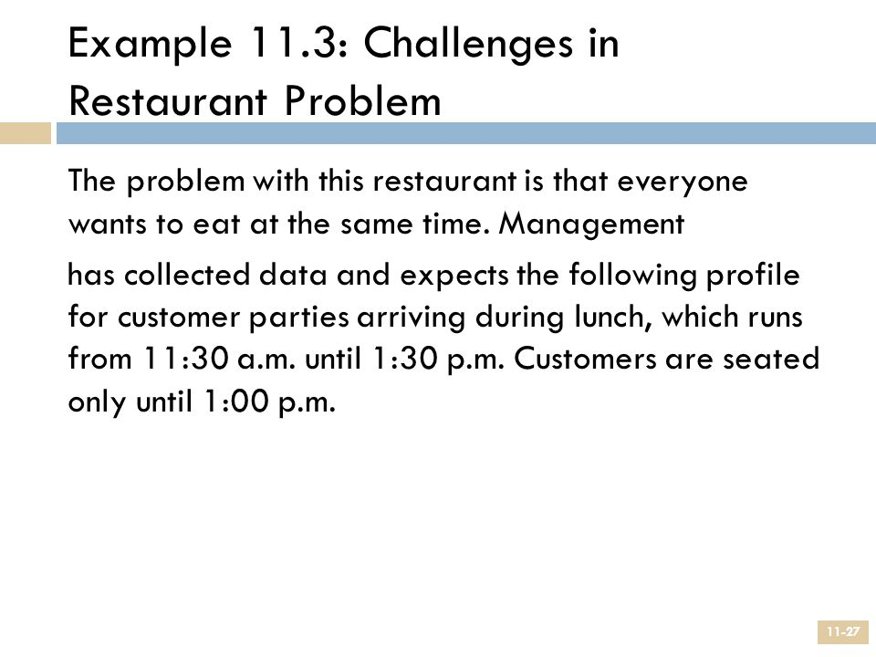 Example 11.3: Challenges in Restaurant Problem