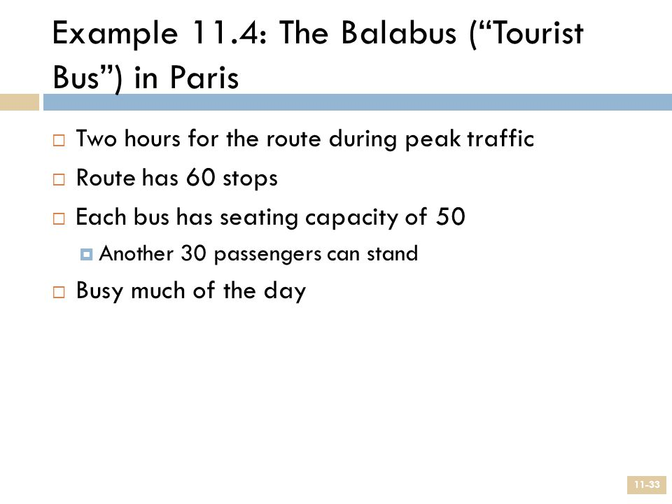 Example 11.4: The Balabus ( Tourist Bus ) in Paris