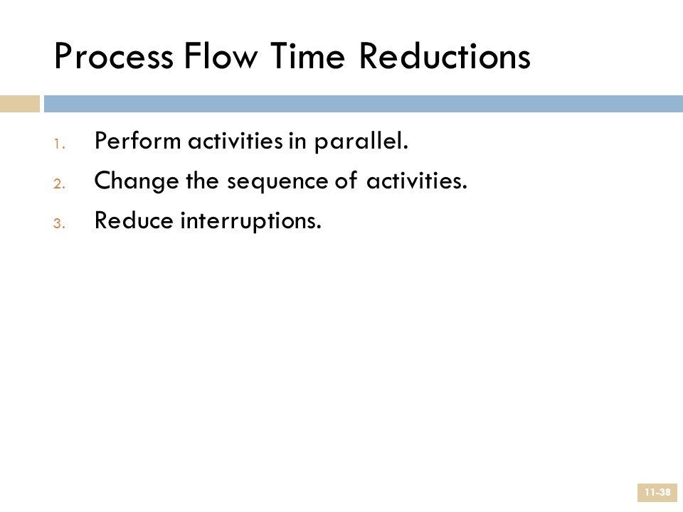 Process Flow Time Reductions