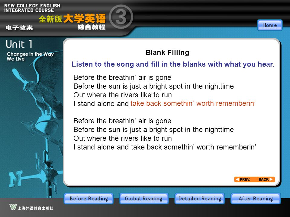 BR1.23 Blank Filling. Listen to the song and fill in the blanks with what you hear. Before the breathin' air is gone.