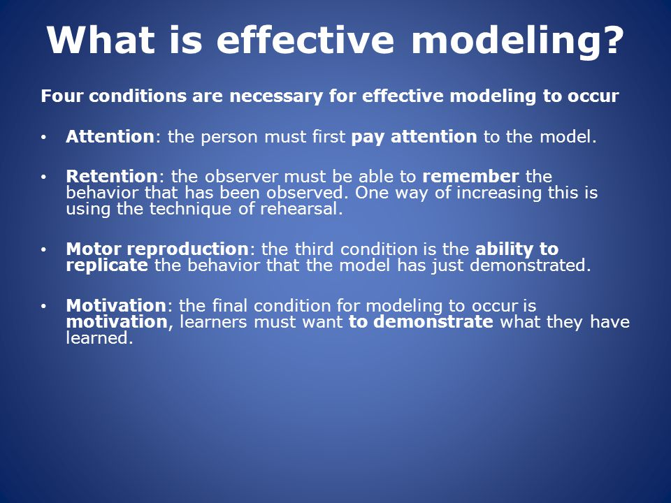 What is effective modeling