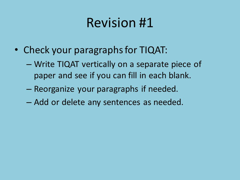 Revision #1 Check your paragraphs for TIQAT: