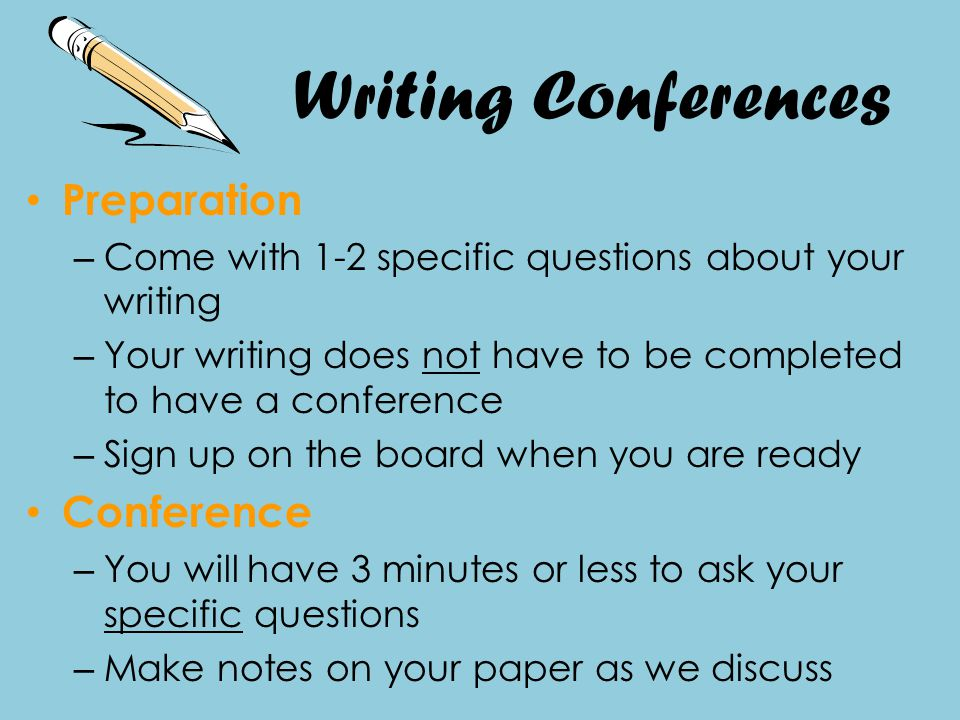 Writing Conferences Preparation Conference