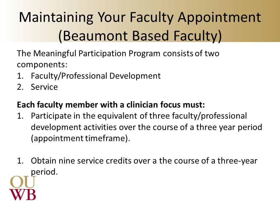 Maintaining Your Faculty Appointment (Beaumont Based Faculty)