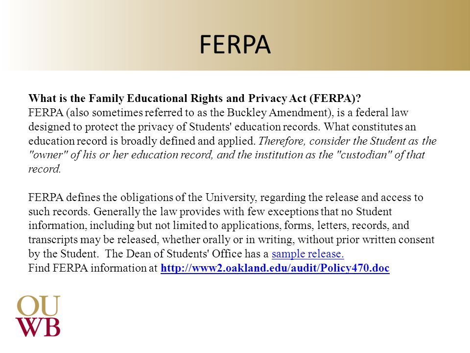FERPA What is the Family Educational Rights and Privacy Act (FERPA)