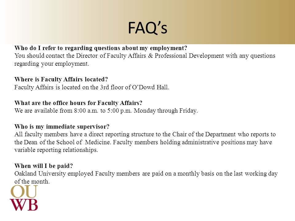 FAQ's Who do I refer to regarding questions about my employment
