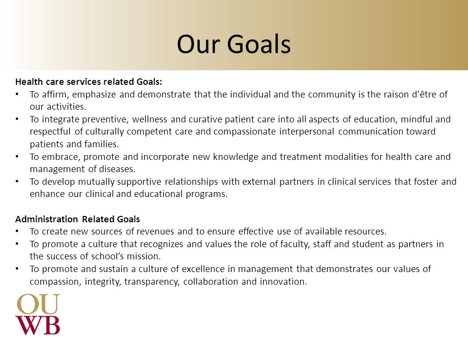 Our Goals Health care services related Goals: