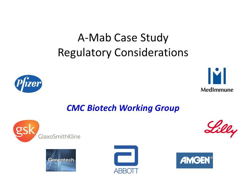 A-Mab Case Study Regulatory Considerations