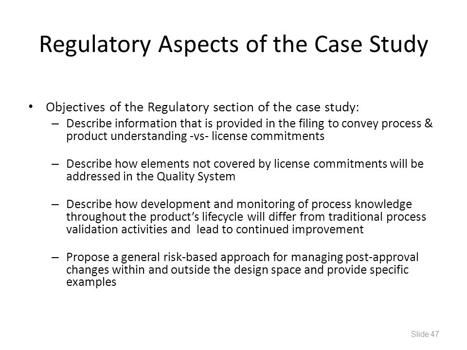 Regulatory Aspects of the Case Study