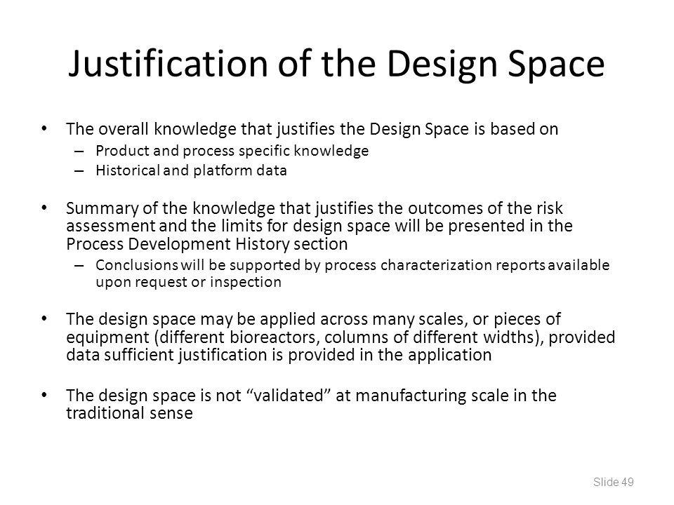 Justification of the Design Space