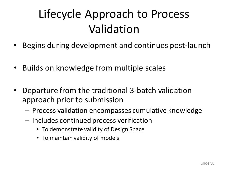 Lifecycle Approach to Process Validation