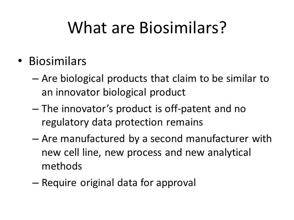 What are Biosimilars Biosimilars