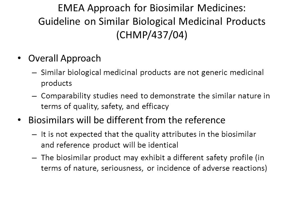 EMEA Approach for Biosimilar Medicines: Guideline on Similar Biological Medicinal Products (CHMP/437/04)