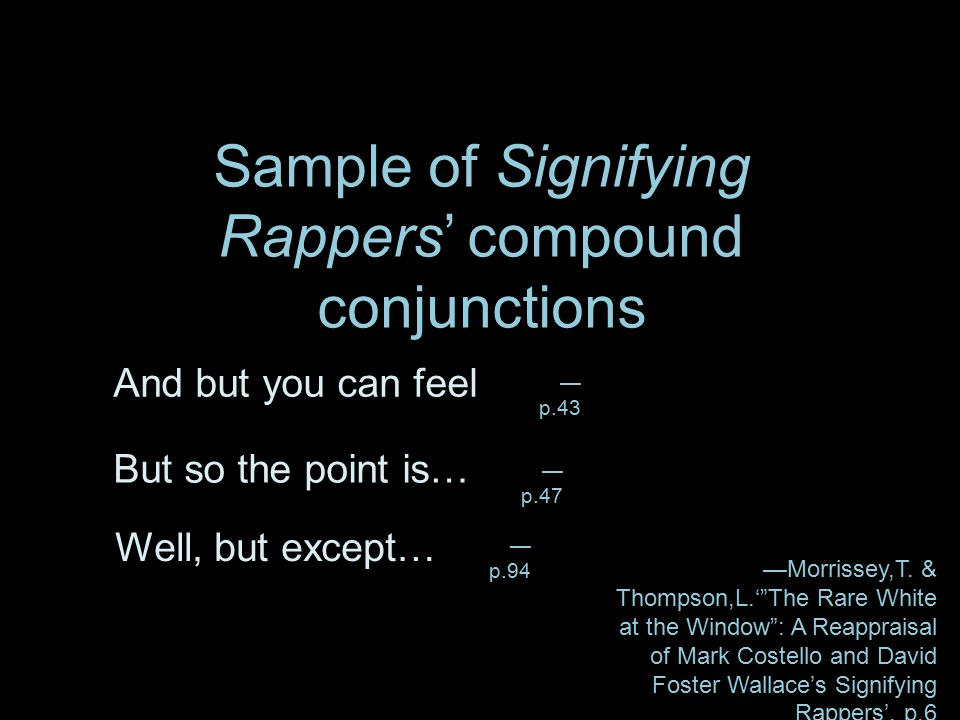 Sample of Signifying Rappers' compound conjunctions