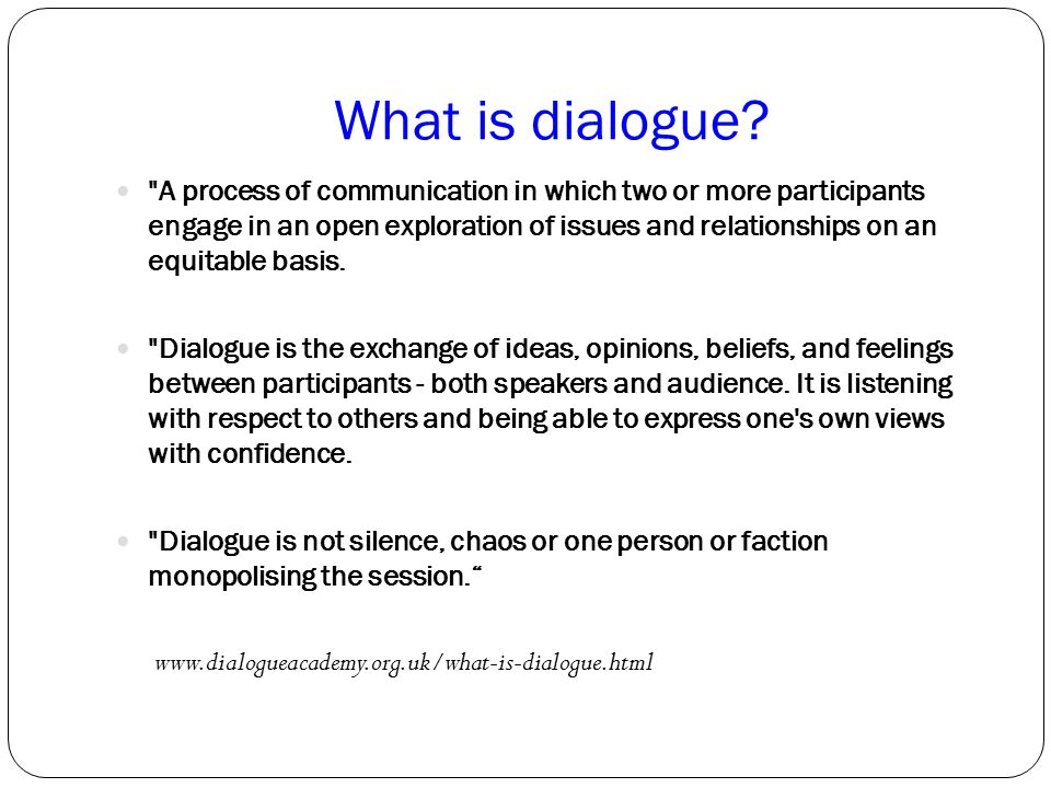 What is dialogue