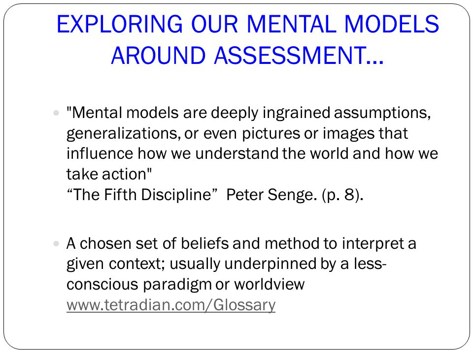 EXPLORING OUR MENTAL MODELS AROUND ASSESSMENT...