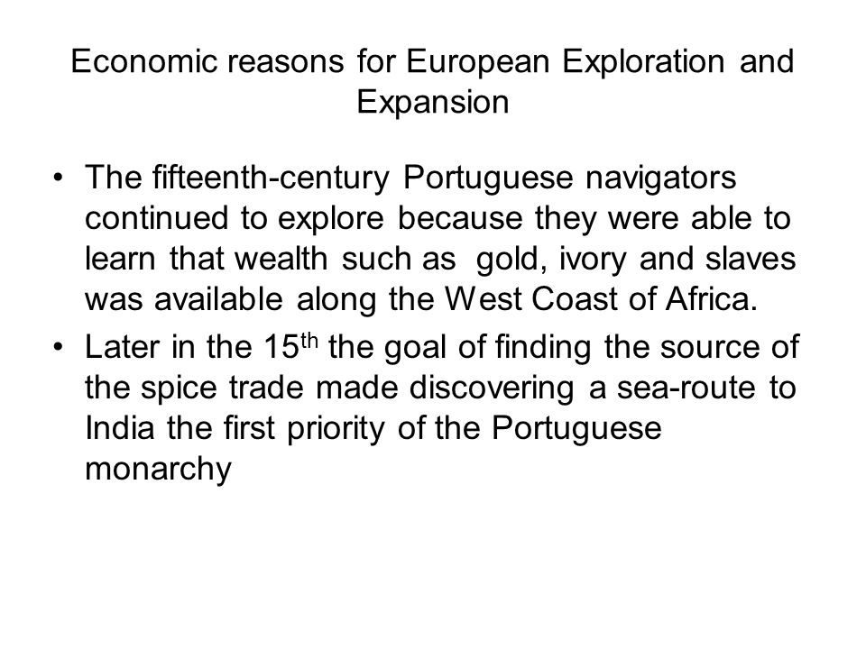 Economic reasons for European Exploration and Expansion
