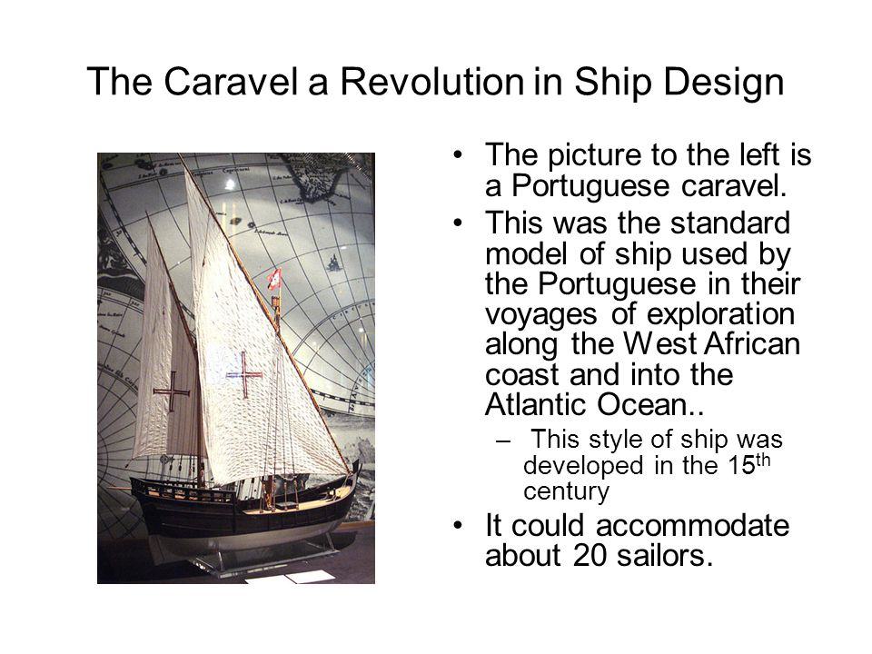 The Caravel a Revolution in Ship Design