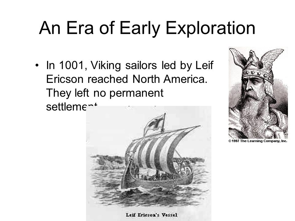 An Era of Early Exploration