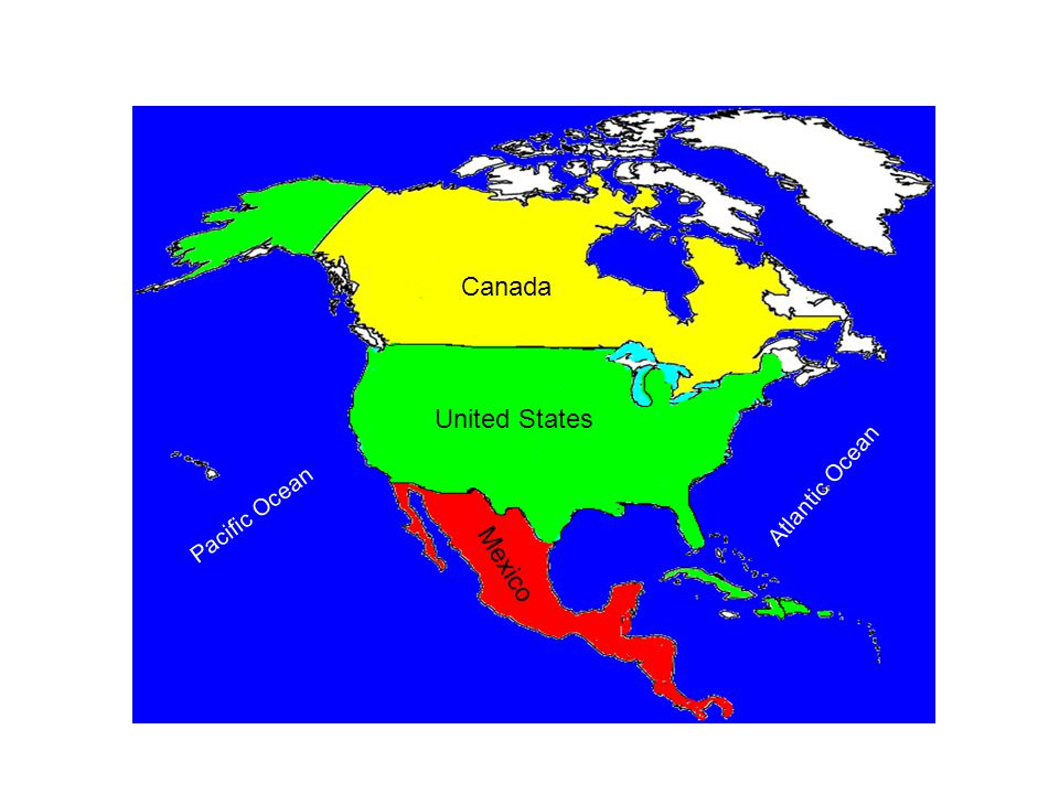 Canada United States Atlantic Ocean Pacific Ocean Mexico