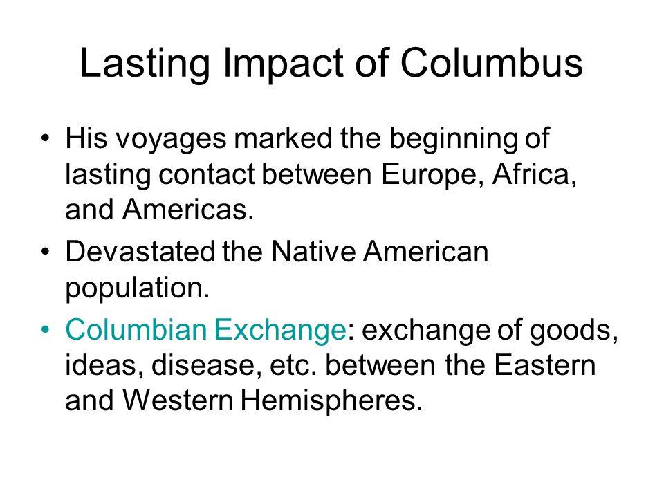 Lasting Impact of Columbus