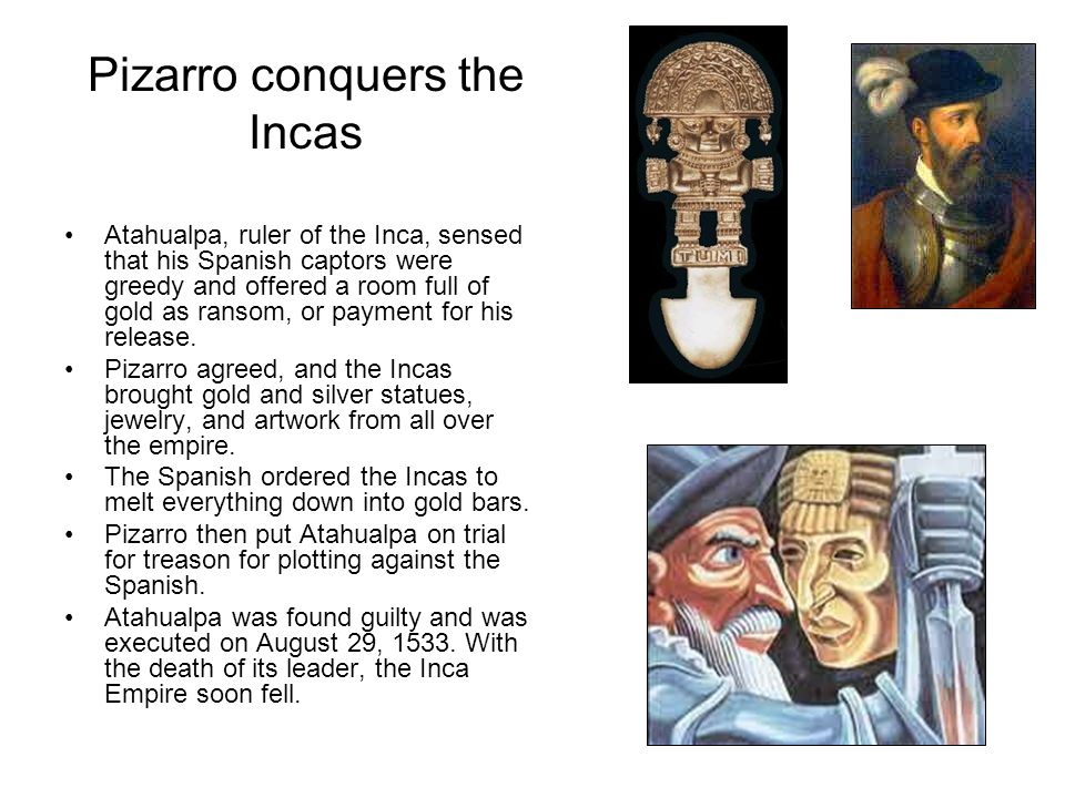 Pizarro conquers the Incas