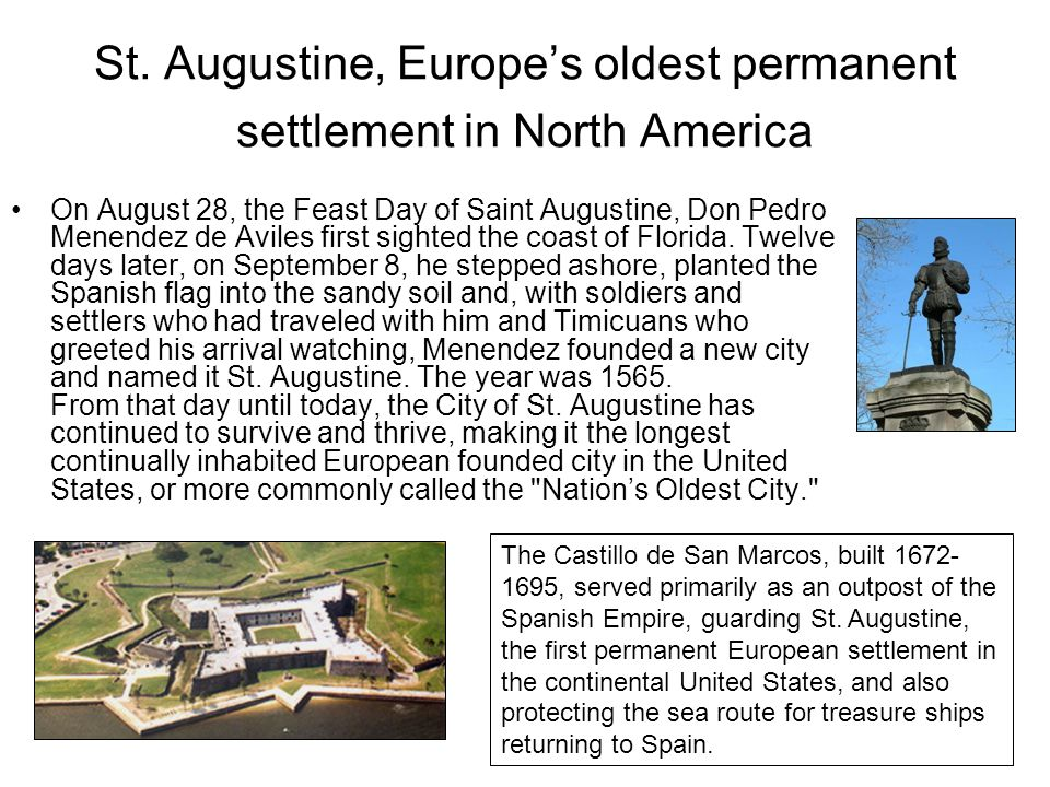 St. Augustine, Europe's oldest permanent settlement in North America