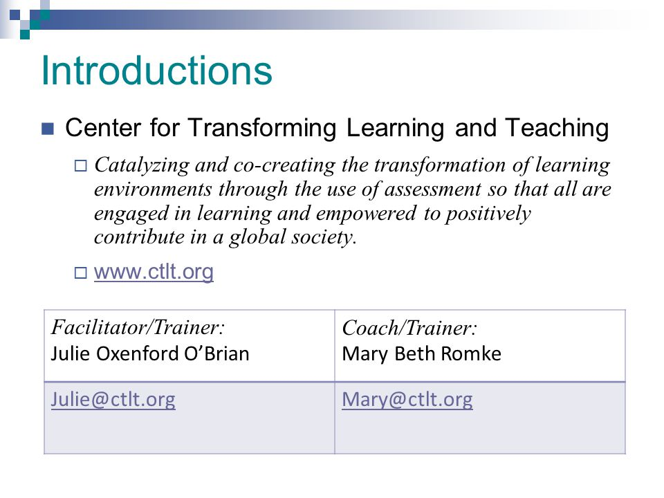 Introductions Center for Transforming Learning and Teaching