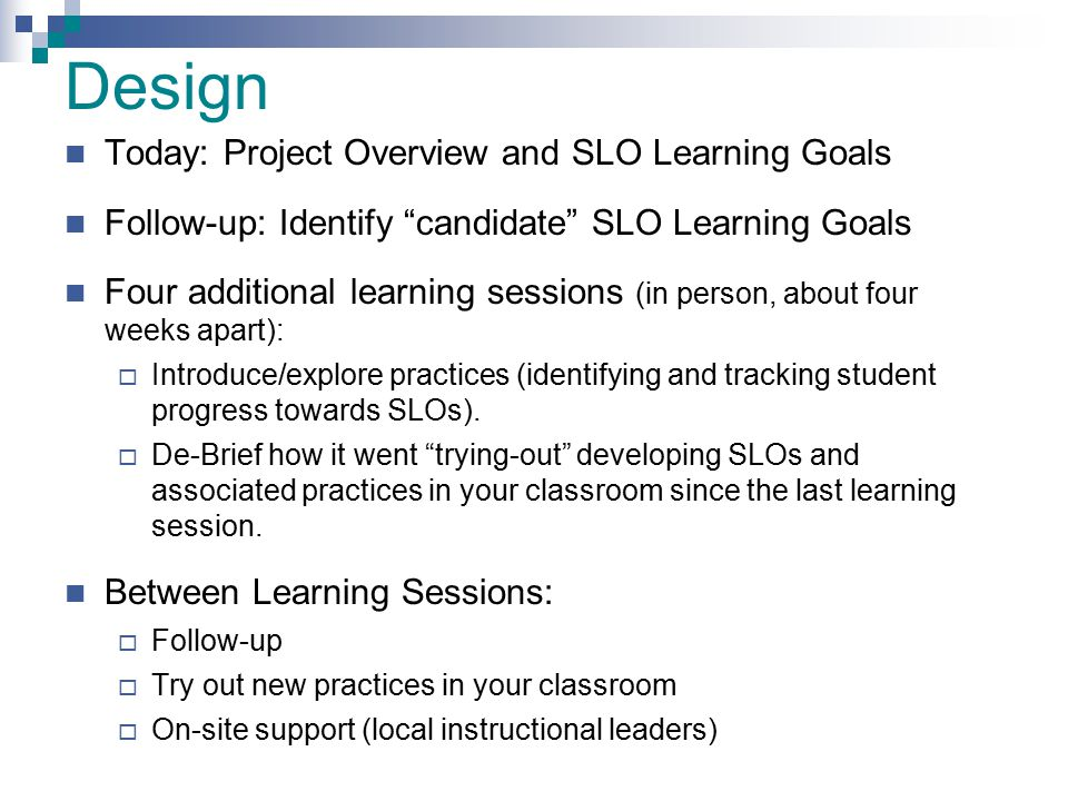 Design Today: Project Overview and SLO Learning Goals