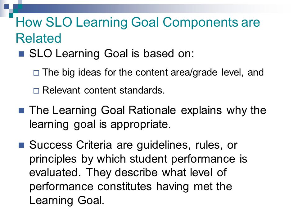 How SLO Learning Goal Components are Related