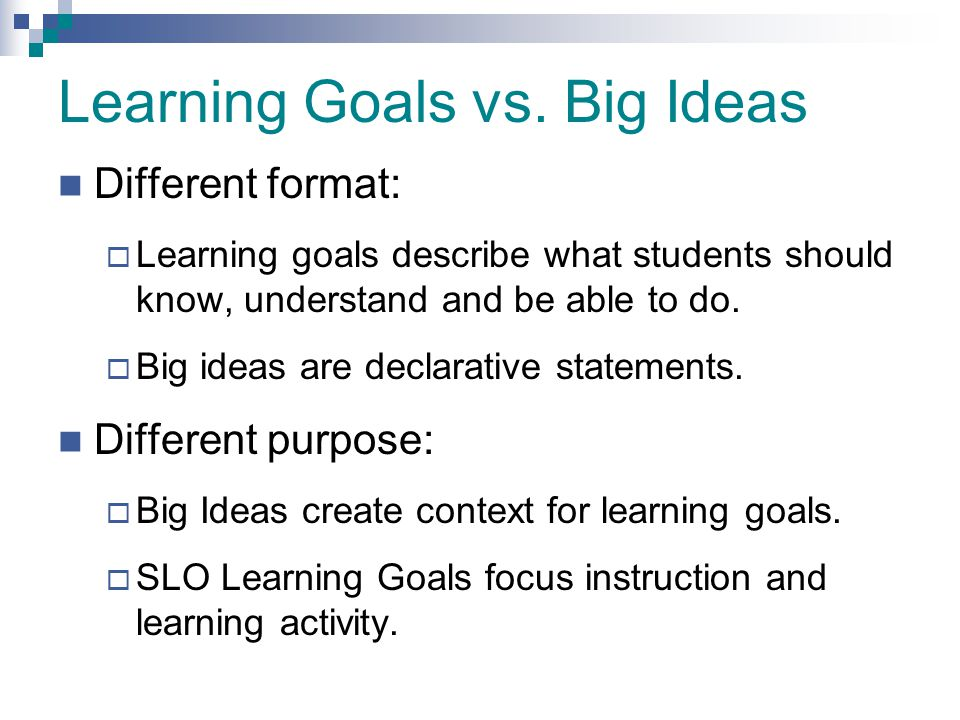 Learning Goals vs. Big Ideas