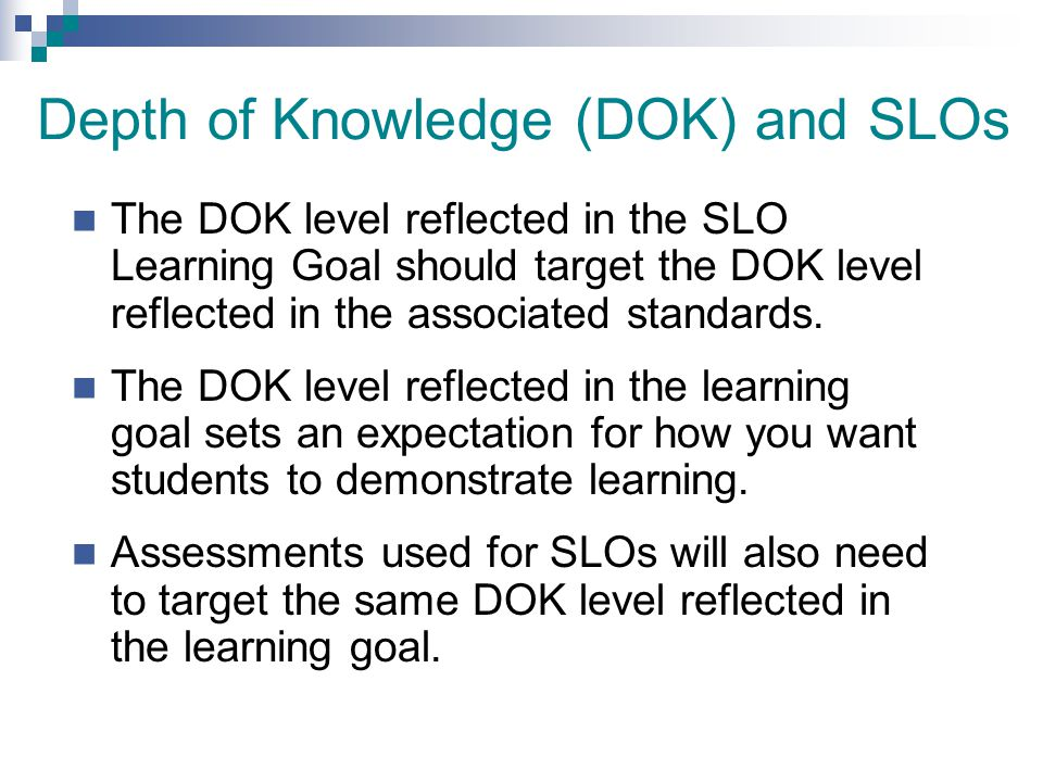 Depth of Knowledge (DOK) and SLOs
