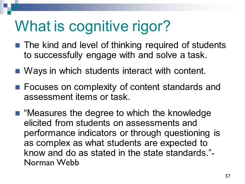 What is cognitive rigor