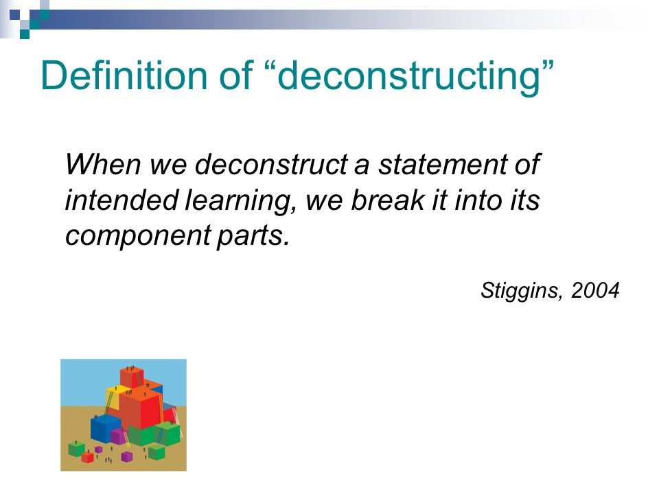 Definition of deconstructing