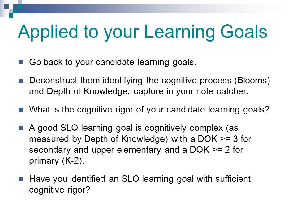 Applied to your Learning Goals