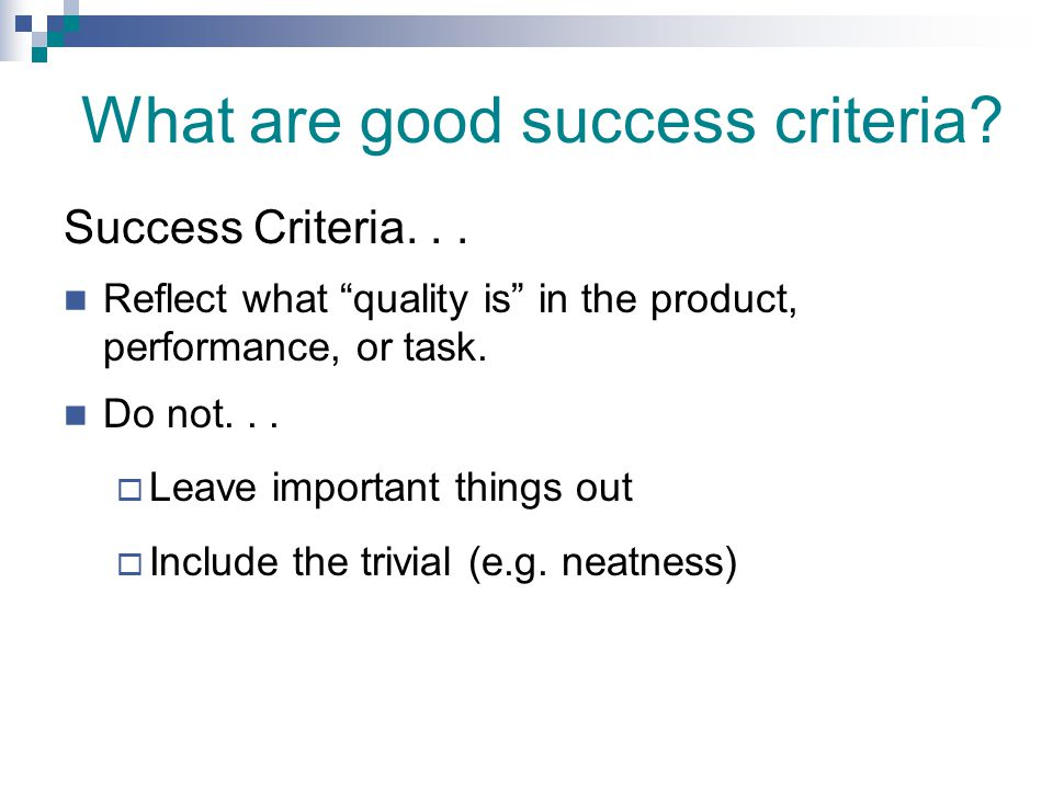 What are good success criteria